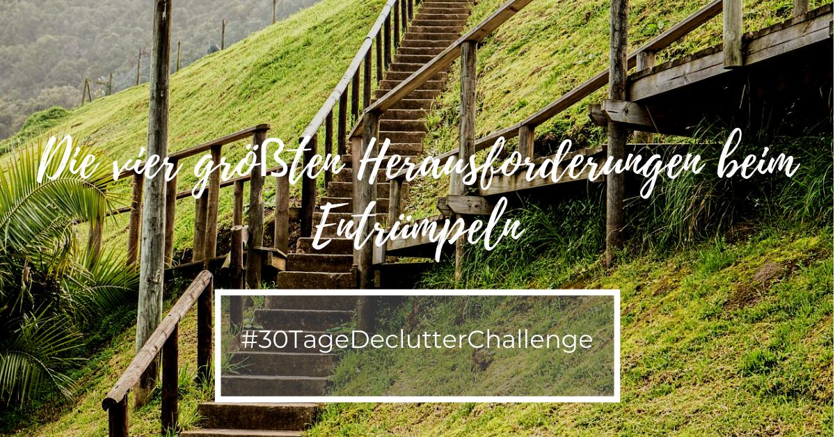 Declutter Vier Herausforderungen