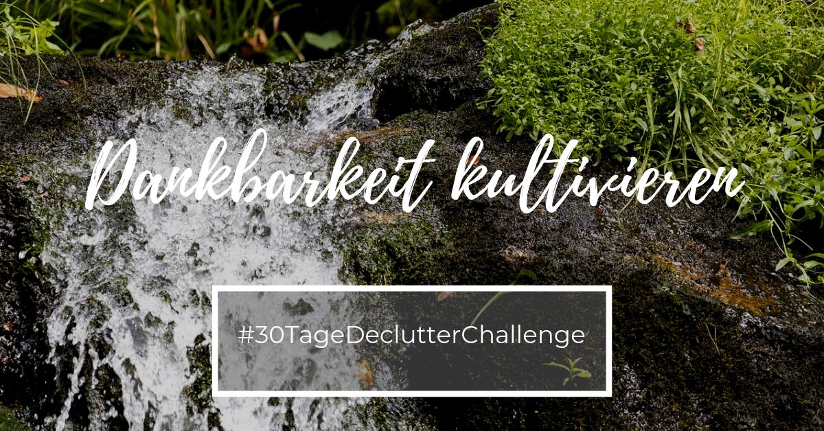 Dankbarkeit 30 Tage Declutter Challenge